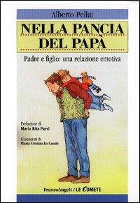 Nella pancia del papà di Alberto Pellai