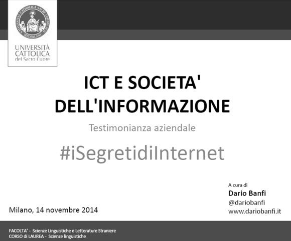 ICT e Società dell'informazione - Lezione a cura di Dario Banfi all'Università Cattolica