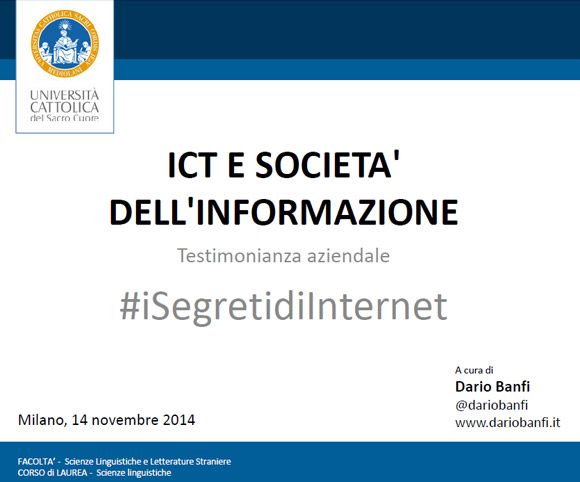 I Segreti di Internet - Lezione a cura di Dario Banfi all'Università Cattolica