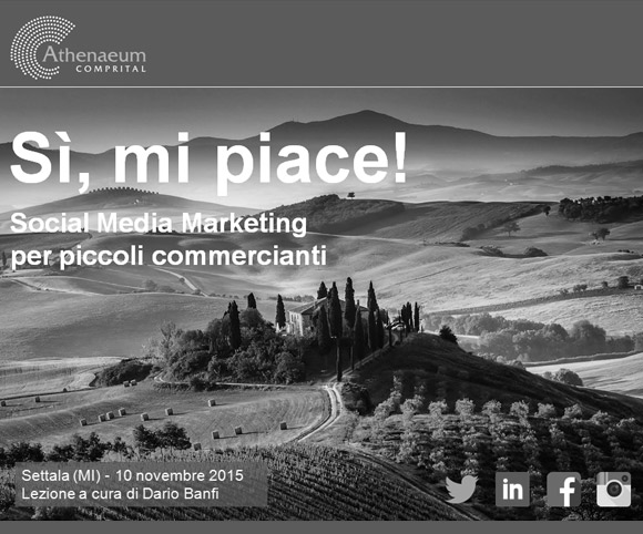 Corsi di Social Media Marketing di Dario Banfi c/o Comprital Atheneum