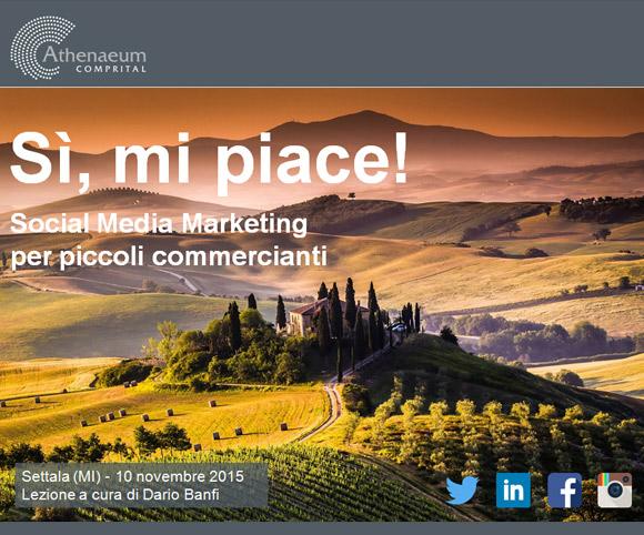 Social Media Marketing per piccoli commercianti - A cura di Dario Banfi