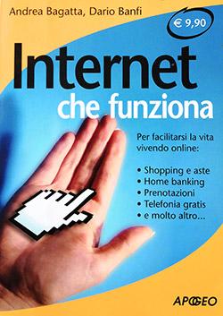 Internet Che Funziona - Il Libro