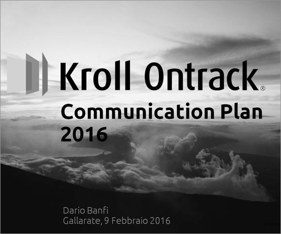 Comunicazione e Ufficio Stampa Kroll Ontrack - Anno 2016