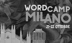 WordCamp Milano 2016 e 2017