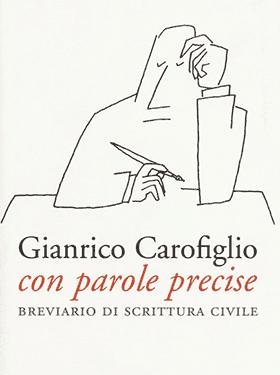 Con parole precise - Gianrico Carofiglio (2015)