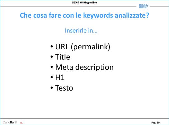 """Dove inserire parole chiave? Nell'URL, nel TITLE, nella META DESCRIPTION, negli H1, H"""", H3 ecc. e nel TESTO"""
